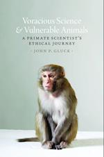 Voracious Science and Vulnerable Animals (Animal Lives)