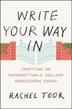 Write Your Way In (CHICAGO GUIDES TO WRITING, EDITING, AND PUBLISHING)