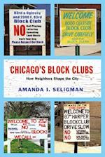 Chicago's Block Clubs (Historical Studies of Urban America)