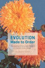 Evolution Made to Order