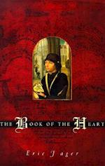 The Book of the Heart af Eric Jager