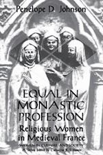 Equal in Monastic Profession (WOMEN IN CULTURE AND SOCIETY)