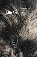 Life Pig (Phoenix Poets)