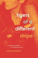 Tigers of a Different Stripe (Chicago Studies in Ethnomusicology)