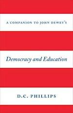 A Companion to John Dewey's
