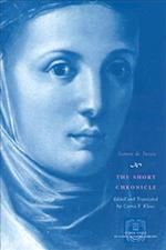 The Short Chronicle (Other Voice in Early Modern Europe Hardcover)