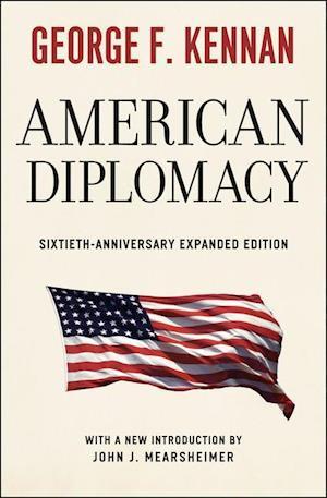 Bog, paperback American Diplomacy af George Kennan, John J Mearsheimer