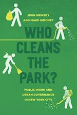 Who Cleans the Park?