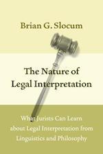 The Nature of Legal Interpretation