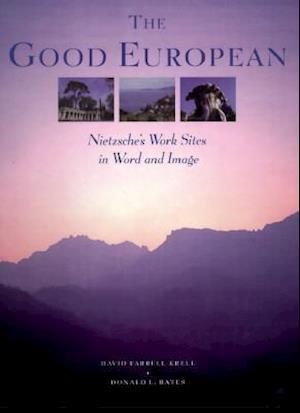 Bog hardback The Good European af David Farrell Krell