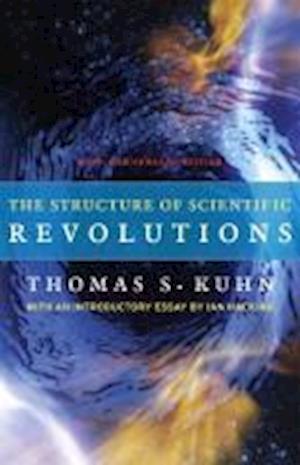 Bog paperback The Structure of Scientific Revolutions af Ian Hacking Thomas S Kuhn