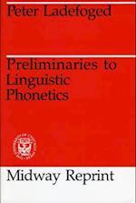 Preliminaries to Linguistic Phonetics