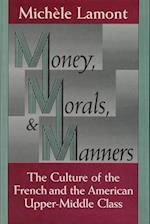 Money, Morals and Manners (Morality and Society Series)