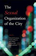 The Sexual Organization of the City