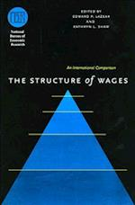 The Structure of Wages (National Bureau of Economic Research - Comparative Labor Markets S)