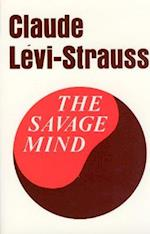 The Savage Mind (Nature of Human Society Series)