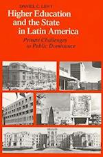 Higher Education and the State in Latin America af Daniel C. Levy