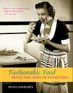 Fashionable Food af Sylvia Lovegren
