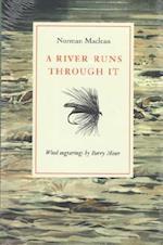 A River Runs Through It af Norman Maclean, Barry Moser
