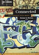 Connected (Late Editions Cultural Studies for the End of the Century Hardcover)