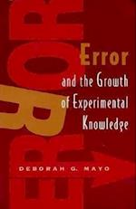 Error and the Growth of Experimental Knowledge (Science & Its Conceptual Foundations S)
