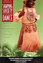 Shaping Society Through Dance (Chicago Studies in Ethnomusicology)