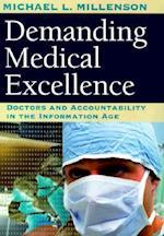 Demanding Medical Excellence