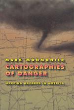 Cartographies of Danger af Mark Monmonier