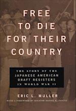 Free to Die for Their Country af Daniel K Inouye, Eric Muller
