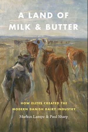 A Land of Milk and Butter