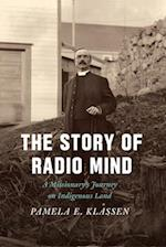 The Story of Radio Mind af Pamela E. Klassen