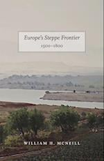 Europe's Steppe Frontier, 1500-1800 af William H McNeill