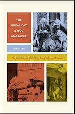 The Great Cat and Dog Massacre (Animal Lives)