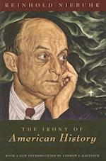 The Irony of American History af Reinhold Niebuhr