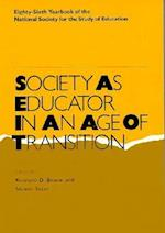 Society as Educator in an Age of Transition (Society as Educator in an Age of Transition, nr. )