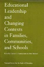 Educational Leadership and Changing Contexts of Families, Communities, and Schools (National Society for the Study of Educat)