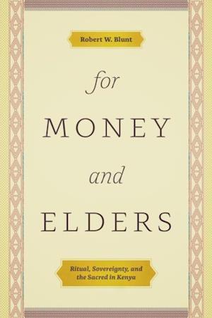 For Money and Elders