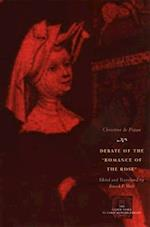 Debate of the Romance of the Rose (Other Voice in Early Modern Europe Hardcover)