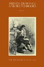 French Drawings and Sketchbooks of the Nineteenth Century, Volume 1 af Art Institute of Chicago