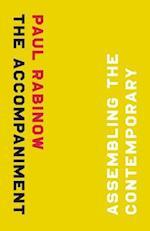 The Accompaniment af Paul Rabinow