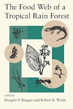 The Food Web of a Tropical Rain Forest (Chicago Studies in the History of Judaism)