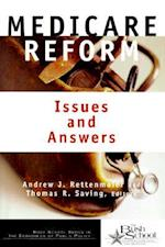 Medicare Reform (Bush School Series in the Economics of Public Policy)