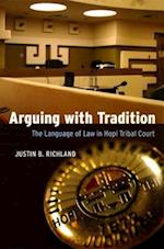 Arguing with Tradition (Chicago Series in Law and Society Hardcover)