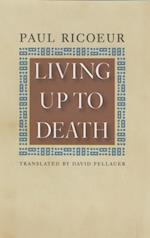 Living Up to Death