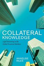 Collateral Knowledge (Chicago Series in Law and Society)