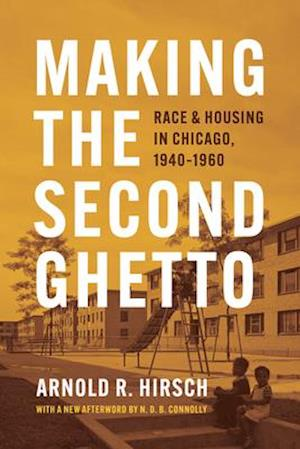 Making the Second Ghetto