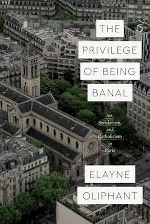 The Privilege of Being Banal