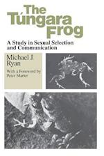The Tungara Frog af Michael J. Ryan