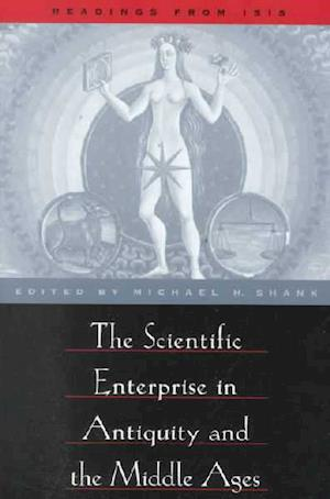 The Scientific Enterprise in Antiquity and the Middle Ages