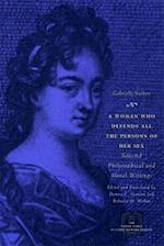 A Woman Who Defends All the Persons of Her Sex (Other Voice in Early Modern Europe Hardcover)